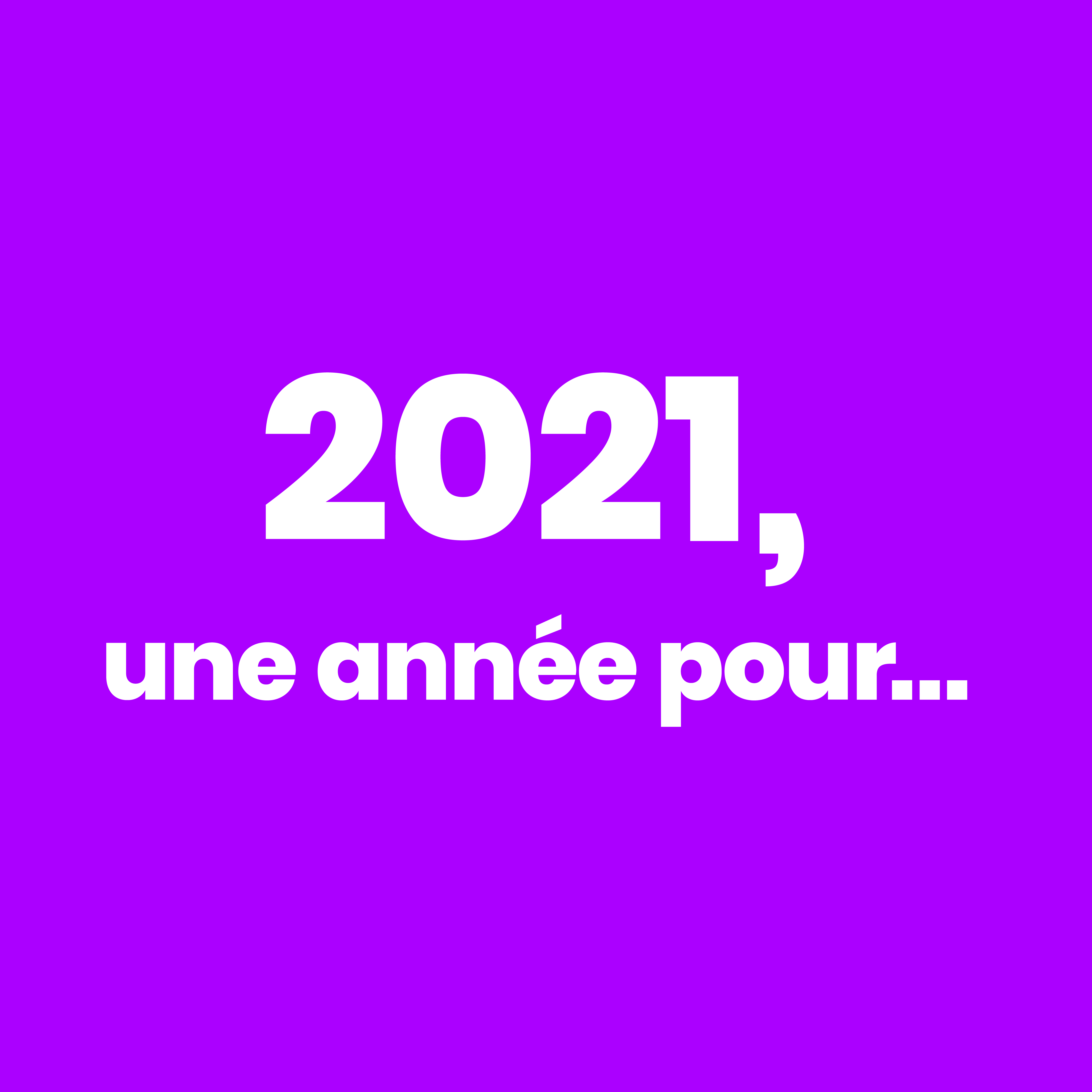 #2021UneAnneePour