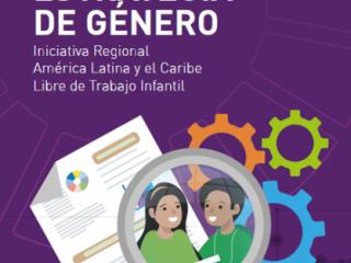 Promover la igualdad de género en el contexto de crisis sanitaria mundial: una necesidad ineludible vinculada con la prevención y eliminación del trabajo infantil