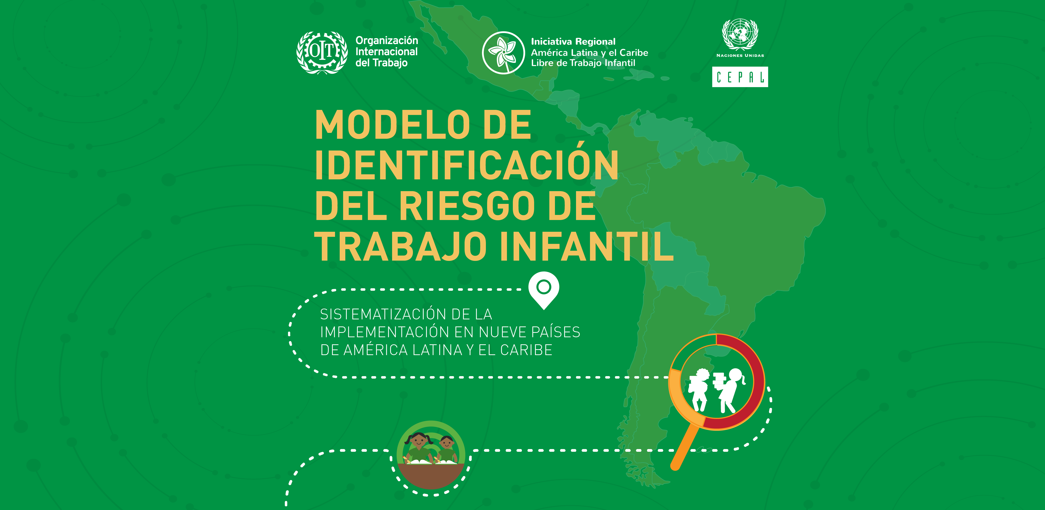 Nueve países de América Latina y el Caribe implementaron con éxito los modelos de riesgo de trabajo infantil